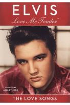 Elvis Presley - Love Me Tender: The Love Songs
