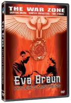 War Zone - Eva Braun: Hitler's Mistress