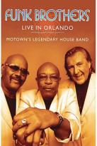 Funk Brothers - Live In Orlando