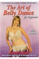 Art Of Bellydance For Beginners - Desert Dreams With Paulina