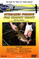 Fly Fish TV: Streamer Fishing For Trophy Trout With Kelly Galloup