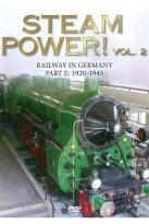 Steam Power! Vol. 2: Railway In Germany Pt. 2 - 1920 - 1945