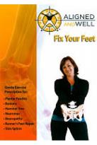 Aligned and Well: Fix Your Feet
