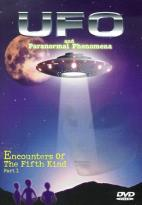 UFO and Paranormal Phenomena - Vol. 2: Encounters of the Fifth Kind (Part 1)