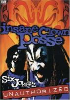 Insane Clown Posse - Six Jokerz: Unauthorized