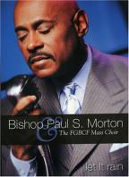 Bishop Paul S. Morton - Let It Rain