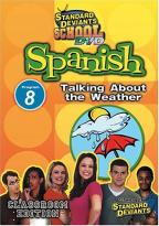 Standard Deviants - Spanish Module 8: Talking about the Weather