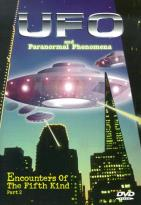 UFO and Paranormal Phenomena - Vol. 3: Encounters of the Fifth Kind (Part 2)