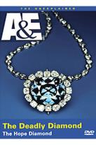 A&E: The Unexplained - The Deadly Diamond: The Hope Diamond