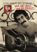 Kenny Rogers and the First Edition - Vol. 2: Rollin' with Jim Croce and Bo Diddley