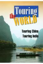 Touring the World - Touring China/ Touring India