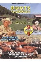 Boots And Saddles/Riders Of The Whistling Pines