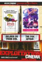Exploitation Cinema: Deliver Us from Evil/The Fox Affair