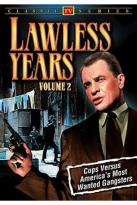 Lawless Years, Vol. 2