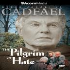 Cadfael Series 4: The Pilgrim of Hate