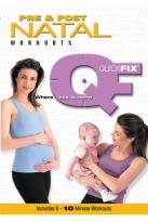 Quick Fix - Pre and Post Natal Workouts