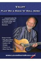 Valdy: Play Me a Rock 'n' Roll Song