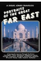 Doug Jones Travelog - Portraits Of The Great Far East