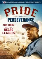 Pride and Perseverance: The Story of the Negro Leagues