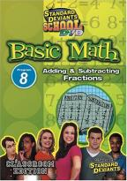 Standard Deviants - Basic Math Module 8: Adding and Subtracting Fractions
