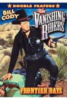 Vanishing Rider/Frontier Days