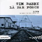 Tim Barry/La Par Force - Live