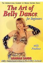 Art Of Bellydance For Beginners - Arabian Sands With Paulina