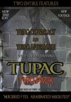 Tupuc: Conspiracy/Tupuc: Aftermath