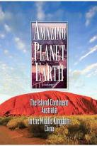Amazing Planet Earth - The Island Continent/ In the Middle Kingdom