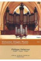 Philippe Delacour - Virtuoso Organ Music Vol. 1