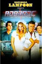 National Lampoon Presents - Robodoc