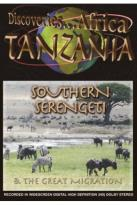 Discoveries... Africa: Tanzania - Southern Serengeti and the Great Migration