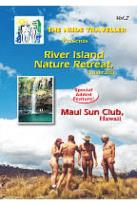 Nude Traveller River Island Nature Retreat Australia Maui Sun