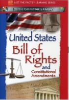 Just the Facts - Bill of Rights and Constitutional Amendments