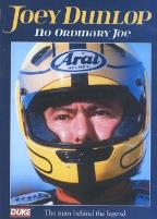 Joey Dunlop: No Ordinary Joe