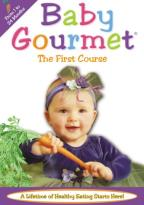 Baby Gourmet - The First Course