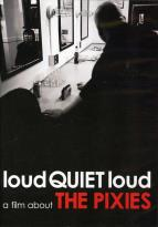 Pixies - LoudQUIETLoud: A Film About the Pixies