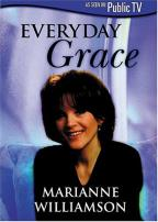 Everyday Grace - Marianne Williamson