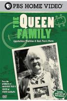 Queen Family - Appalachian Traditions & Back Porch Music