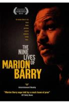 Nine Live of Marion Barry