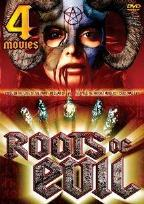 Roots Of Evil - 4 Movie Set