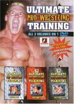 Ultimate Pro Wrestling Training - Volumes 1, 2 & 3