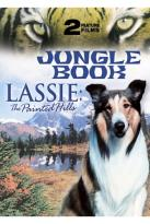 Lassie: The Painted Hills / Jungle Book: 2 Feature Films