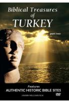 Biblical Treasures Of Turkey, Part 2
