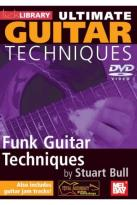 Lick Library: Ultimate Guitar Techniques - Funk Guitar Techniques By Stuart Bell