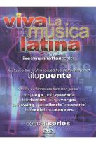 Viva La Musica Latina: Live at Manhattan Center