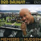 Bob Baldwin - Memoirs from the Hudson