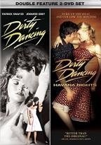 Dirty Dancing/Dirty Dancing 2: Havana Nights - 2 P