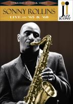 Jazz Icons - Sonny Rollins: Live in '65 & '68