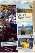 Passport to Adventure: Spain's Basque Country and the Festival of San Fermin